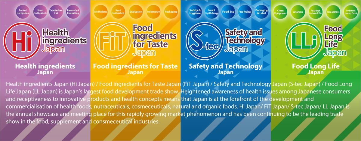 Health ingredients Japan (Hi Japan) / Food ingredients for Taste Japan (FiT Japan) / Safety and Technology Japan (S-tec Japan)