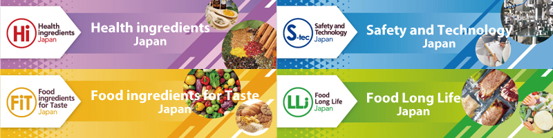 Health ingredients Japan (Hi Japan) 2021, Food ingredients for Taste Japan (FiT Japan) 2021, Safety and Technology Japan (S-tec Japan) 2021, Food Long Life (LL) Japan 2021 6 Wed - 8 Fri Ocober 2021 Tokyo Big Sight Exhibition Center, West Halls 1,2 & Atrium