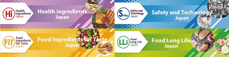 Health ingredients Japan (Hi Japan) 2021, Food ingredients for Taste Japan (FiT Japan) 2021, Safety and Technology Japan (S-tec Japan) 2021, Food Long Life (LL) Japan 2021 6 Wed - 8 Fri Ocober 2021 Tokyo Big Sight Exhibition Center, West Halls 1,2 & Atrium